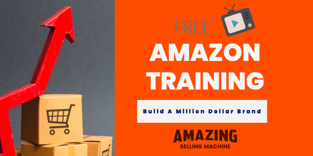 FREE TRAINING on how to build business on amazon